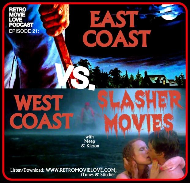 RML EAST COAST VS. WEST COAST SLASHER MOVIES.png